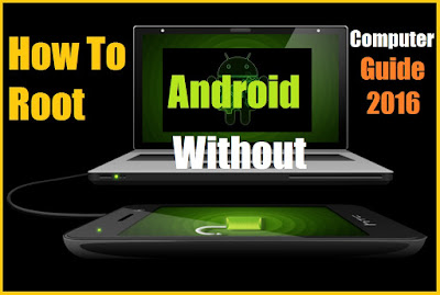how-to-root-android-without-computer-2016