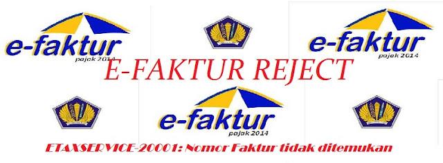 e-faktur reject ETAXSERVICE-20001: Nomor Faktur tidak ditemukan