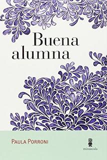 """Buena alumna"" - Paula Porroni"