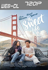 The Sweet Life (2016) WEB-DL 720p