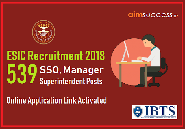 ESIC Social Security Officer Recruitment 2018 Online Application Link Activated