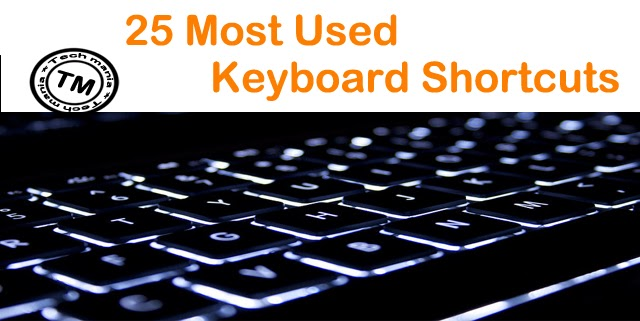 25 most used Keyboard Shortcuts