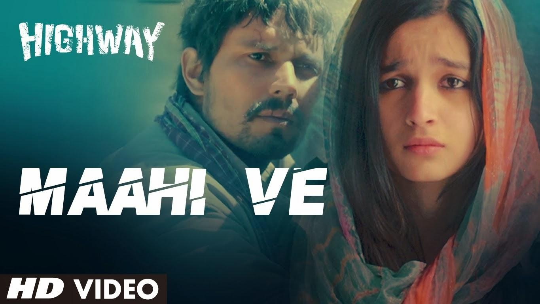 Maahi ve (highway) song | maahi ve (highway) song download | maahi.