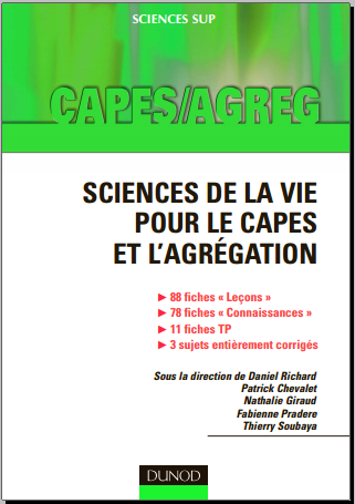 Livre : Sciences de la vie pour le CAPES et l'agrégation - Leçons, connaissances, travaux pratiques