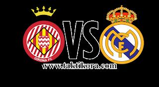 مشاهدة مباراة ريال مدريد وجيرونا بث مباشر