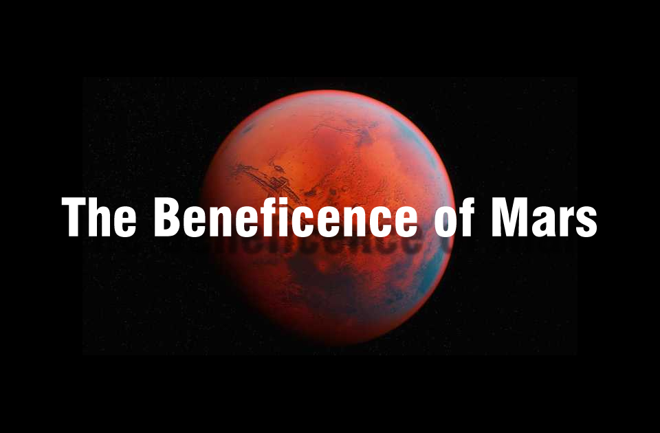 The Beneficience of Mars