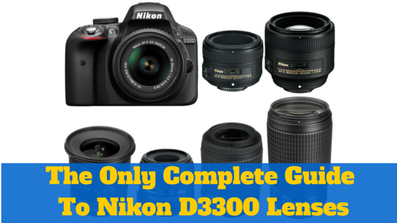 Best-compatible-Nikon-D3300-camera-Lenses-lens