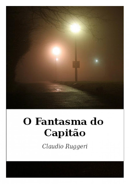 O Fantasma do Capitão - Claudio Ruggeri