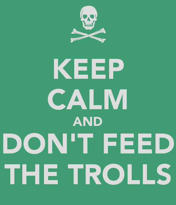 Would You Feed the Trolls?