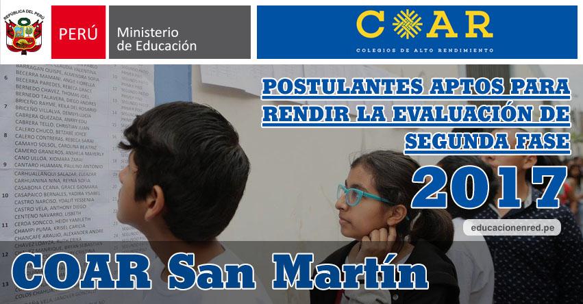 COAR San Martín: Resultados Examen Admisión Primera Fase 2017 (15 Febrero) Lista de Ingresantes que pasan a Segunda Fase - Colegios de Alto Rendimiento - MINEDU - www.dresanmartin.gob.pe