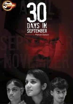 30 Days In September 2017 WEBRip 700MB Hindi Movie ESub Watch Online Full Movie Download bolly4u