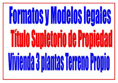 Título supletorio Vivienda 3 plantas Terreno Propio