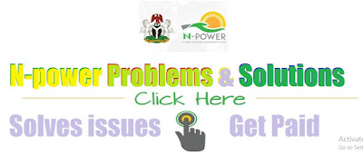 Npower Payment Problems | Steps to Solve it and Get Paid Your Stipends