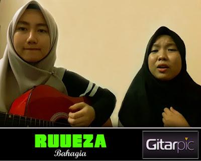Chord Gitar Ruueza - Bahagia
