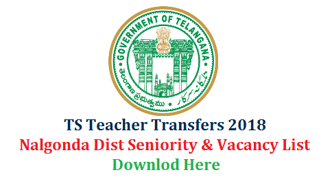 Nalgonda Teacher Transfers Seniority and Vacancy Lists of GHM SGT SA LP PET Download