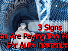 Blog Car Insurance : Three Signs You Are Paying Too Much For Auto Insurance