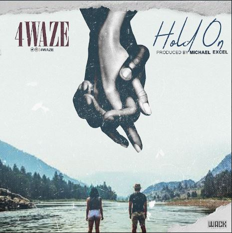 Download Music Mp3:- 4waze – Hold On
