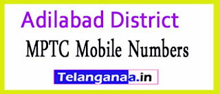 MPTC Mobile Numbers List Adilabad District in Telangana State