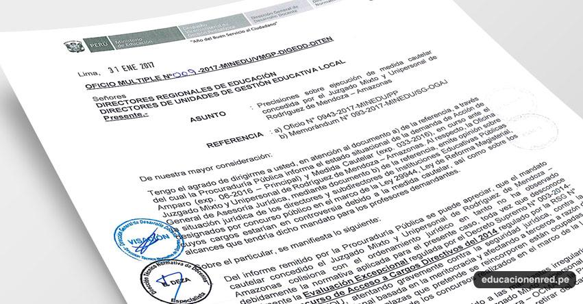 OFICIO MÚLTIPLE N° 009-2017-MINEDU/VMGP-DIGEDD-DITEN - Precisiones sobre ejecución de medida cautelar concedida a Directores y Sub Directores por el Juzgado Mixto y Unipersonal de Rodríguez de Mendoza, Amazonas - www.minedu.gob.pe