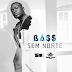Bass - sem norte [mandason] zouk (download)