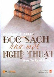 Đọc Sách Như Một Nghệ Thuật - Mortimer J. Adler, Chales Van Doren