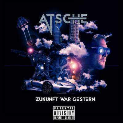 Atsche - Zukunft War Gestern - Album Download, Itunes Cover, Official Cover, Album CD Cover Art, Tracklist