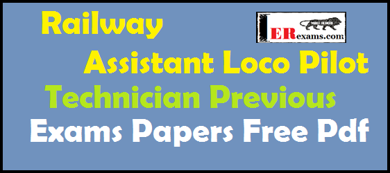 Railway Assistant Loco Pilot and Technician Previous Exams Papers free pdf download. In this article we provide previous year 2012-2014 Railway Assistant Loco Pilot and Technician Previous papers free pdf download. Loco pilot previous year exam paper will help your exam preparation. You can download all papers below table.