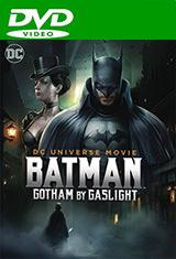 Batman: Gotham by Gaslight (2018) DVDRip Latino AC3 5.1 / Español Castellano AC3 2.0