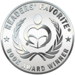 Silver Medal WINNER - Readers' Favorite International Book Awards