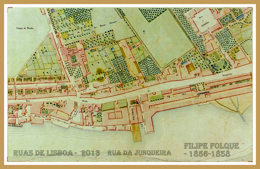 cordoaria nacional lisboa mapa RUAS DE LISBOA ALGUMA HISTÓRIA: RUA DA JUNQUEIRA [ I ] cordoaria nacional lisboa mapa
