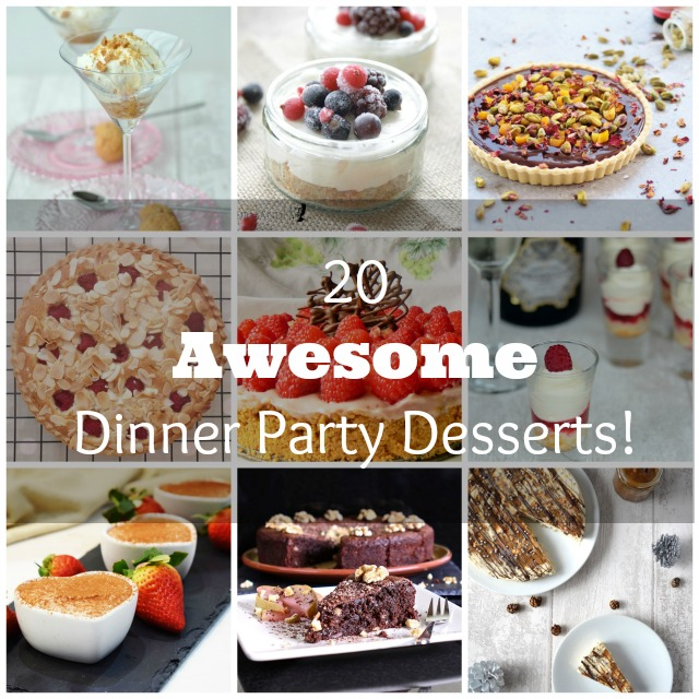 20 Awesome Dinner Party Dessert Recipes