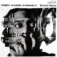 'Black Radio' by Robert Glasper Experiment