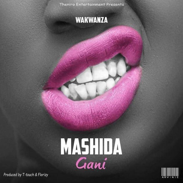 Wakwanza - Mashida Gani