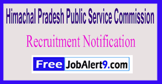 HPPSC Himachal Pradesh Public Service Commission Recruitment Notification 2017 Last Date 14-06-2017