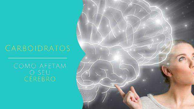 carboidratos-saude-cerebro