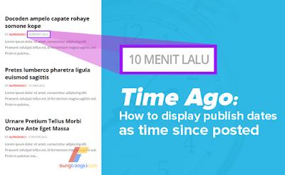 Mengubah Format Tanggal Posting Menjadi Timeago di Blogger