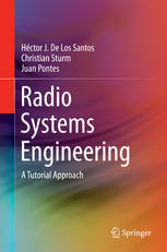 Download Radio Systems Engineering: A Tutorial Approach PDF free