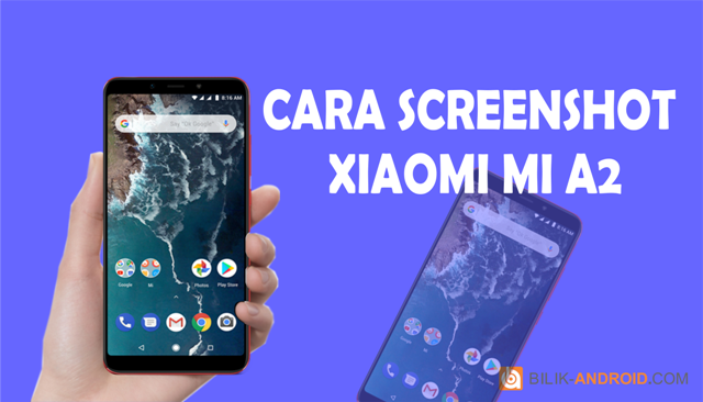 cara-screenshot-xiaomi-mi-a2, screenshot-mi-a2