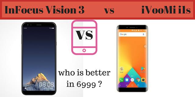 http://www.mysterytechs.com/2018/01/ivoomi-i1s-vs-infocus-vision-3-who-is.html
