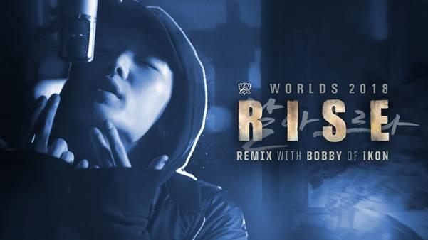 MV] RISE Remix ft  BOBBY (바비) of iKON | Worlds 2018