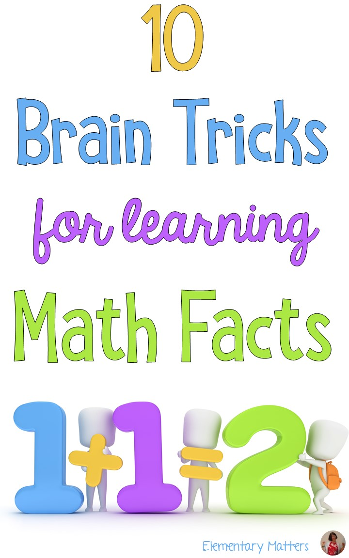 Elementary Matters: Ten Brain Tricks for Learning Math Facts