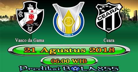 Prediksi Bola855 Vasco da Gama vs Ceara 21 Agustus 2018