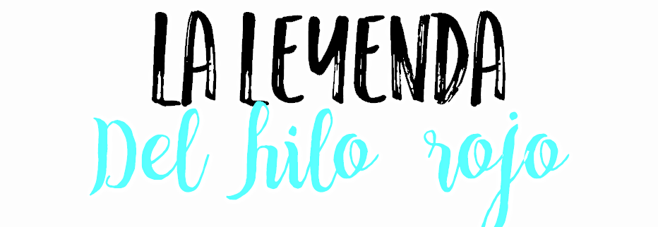 mariana-is-reading.blogspot.com/2016/04/hablemos-sobre-la-leyenda-del-hilo-rojo.html