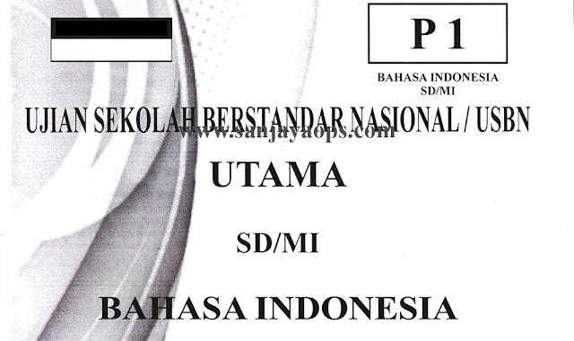 soal ujian sd usbn bahasa indonesia 2019