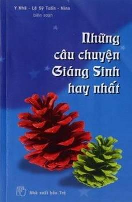 Sách nói online: Những Câu Chuyện Giáng Sinh Hay Nhất – Nhiều Tác Giả