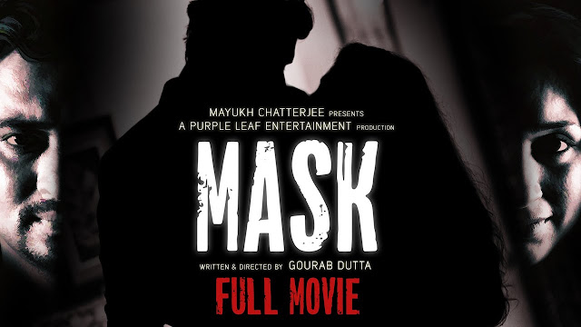 MASK (2017) Bengali Hot Short Film HDRip 720p