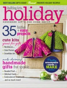 Find me in Quilting Arts Holiday Gifts Issue 2014-15