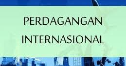 Faktor-Faktor Penghambat Perdagangan Internasional