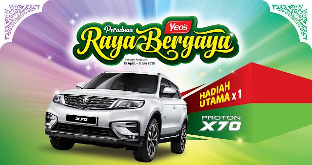 PROTON X70 UNTUK DIMENANGI DENGAN PERADUAN YEO'S RAYA BERGAYA 2019
