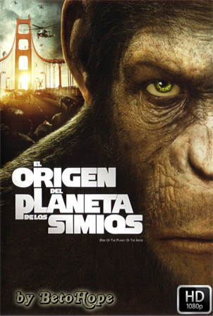 El Origen Del Planeta De Los Simios [1080p] [Latino-Ingles] [MEGA]